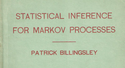Statistical Inference for Markov Processes by Billingsley(1961)